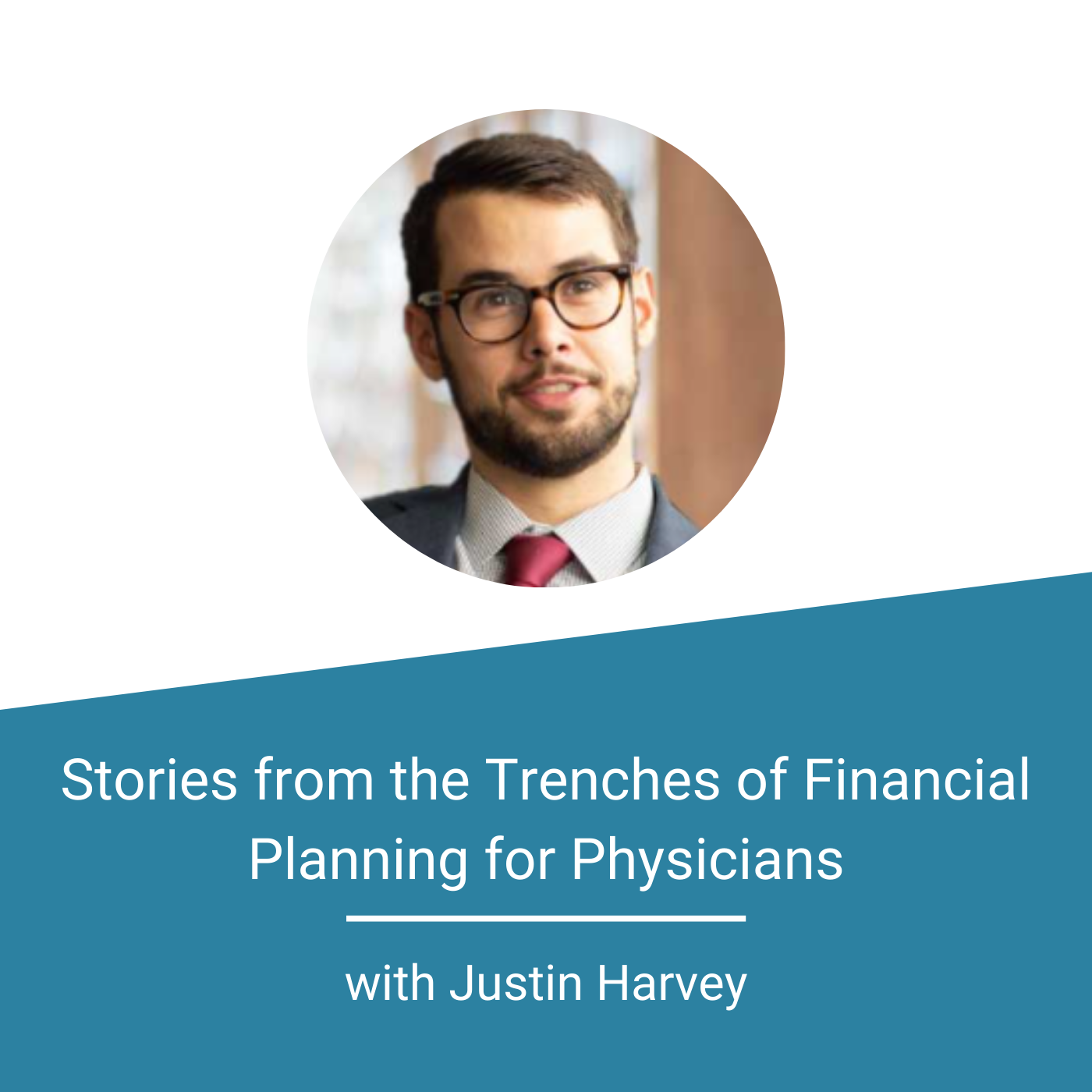 Featured Image - Stories from the Trenches of Financial Planning for Physicians