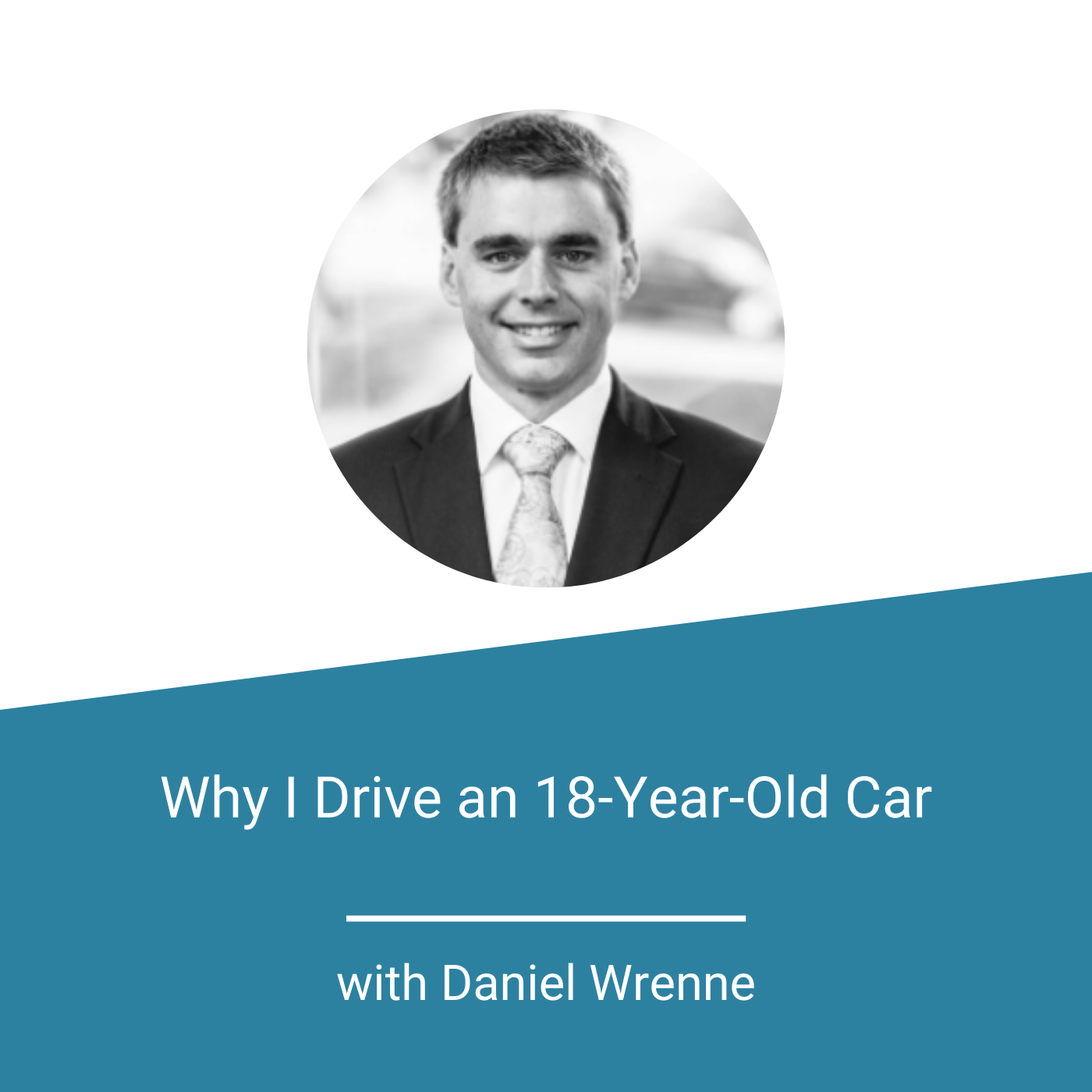 Featured Image - Why I Drive an 18-Year-Old Car