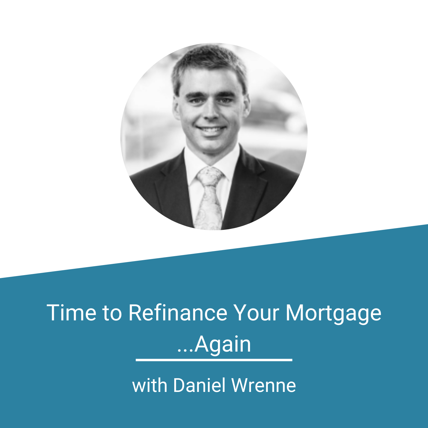 Finance For Physicians - Time to Refinance Your Mortgage Again