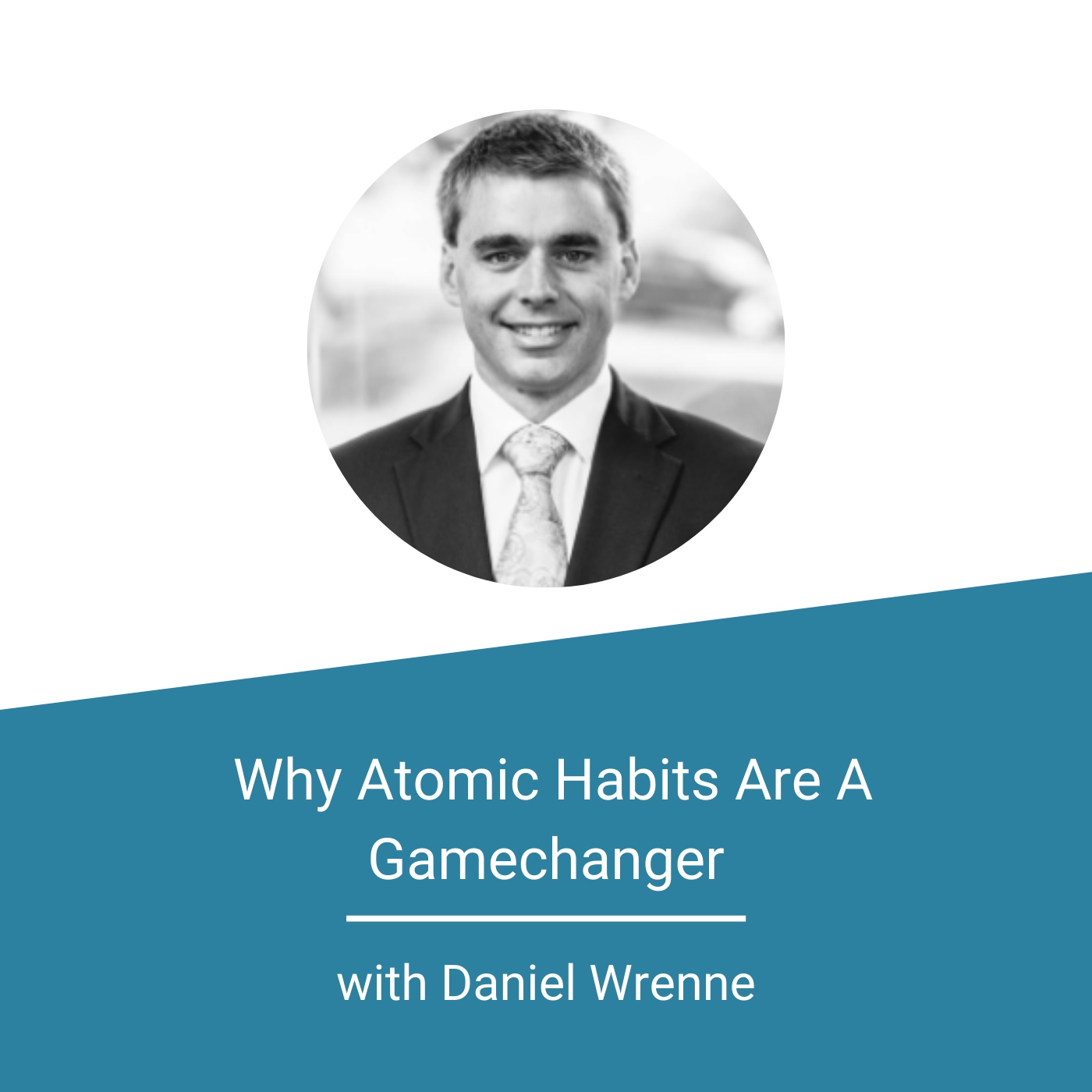 Featured Image - Why Atomic Habits Are A Gamechanger