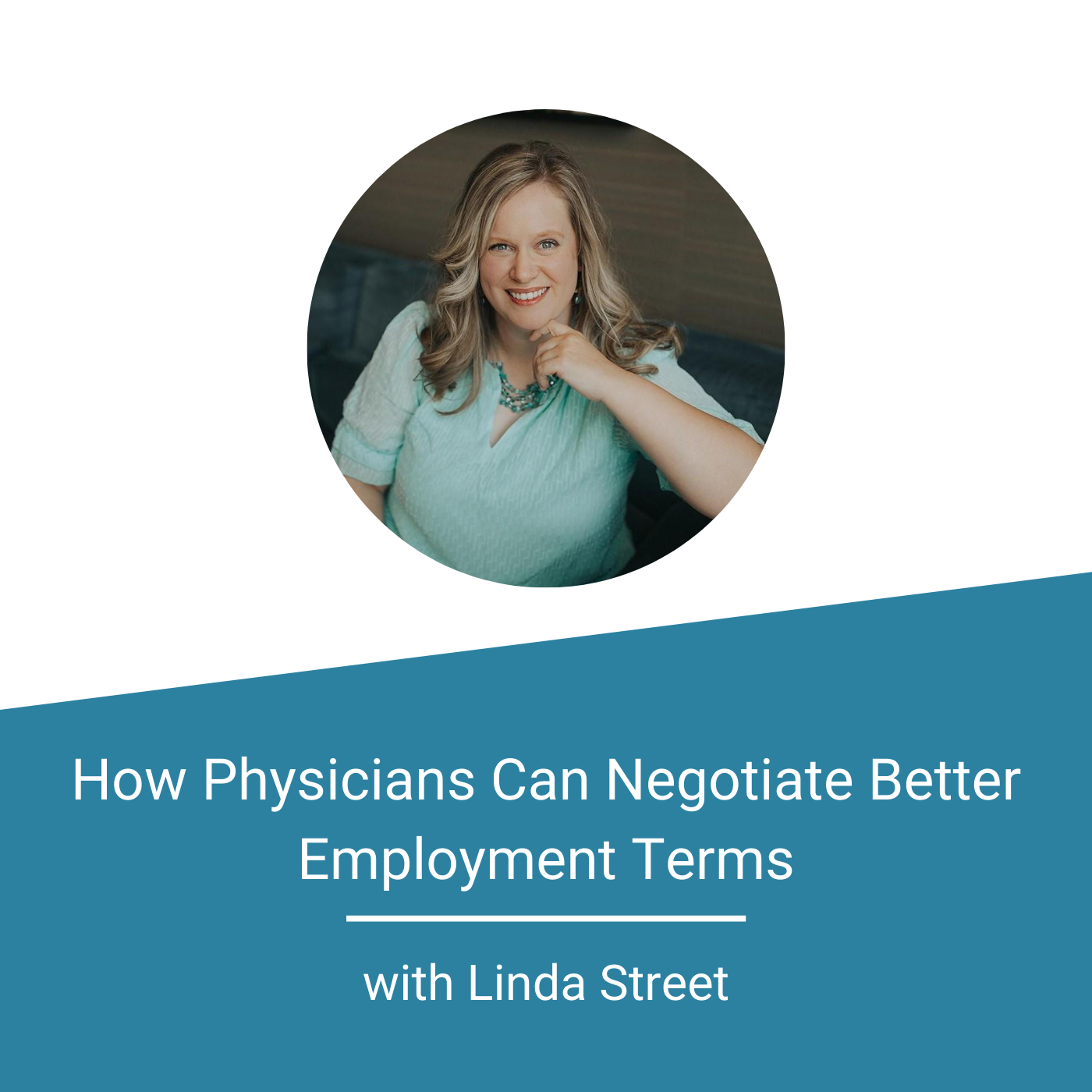 Featured Image - How Physicians Can Negotiate Better Employment Terms